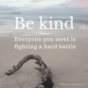 Be kind;-2