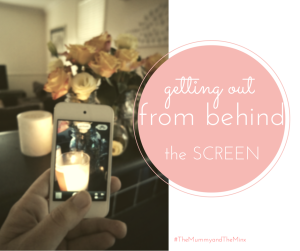 Getting out from behind the screen: Image Credit the Mummy and the Minx